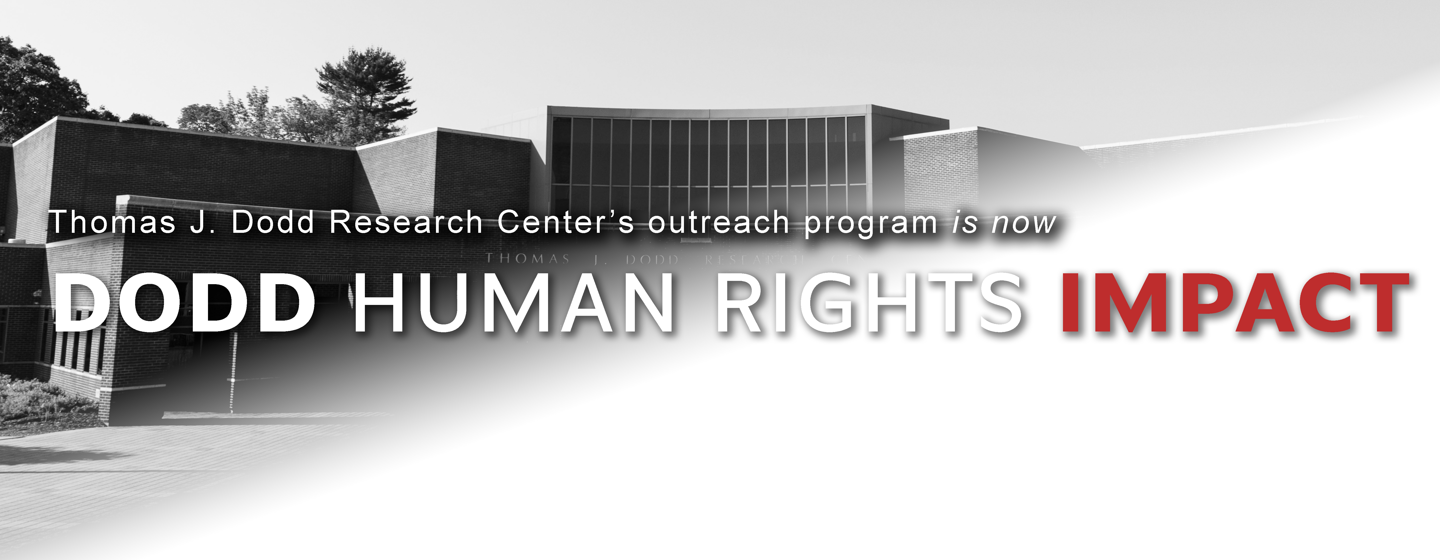 Dodd Center's outreach programs are now Dodd Human Rights Impact